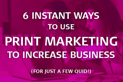 use print marketing to increase business