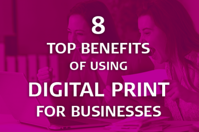benefits of using digital print for business